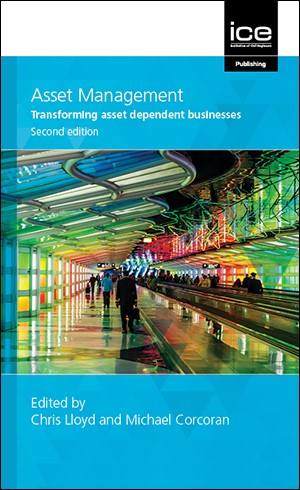Asset Management: Transforming asset dependent businesses, second edition - book cover